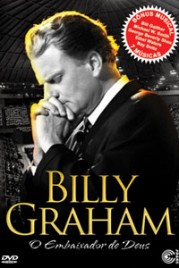 Billy Graham   Embaixador  Deus