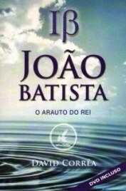 João Batista   Arauto