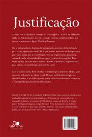 Justificação - 2ª Edição- a Resposta de Deus Para uma Vida Cristã Autêntica