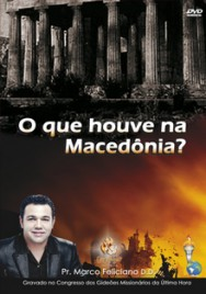 O que Houve na Macedônia